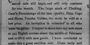 This ad for I.S. Grossman's removal sale ran for the first part of January.  As part of moving his store location, he wanted to rid himself of his old stock, too.