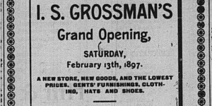 This ad for I.S. Grossman's removal sale ran the second week of February.
