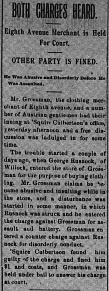 December 1: A customer entered Grossman's store and started insulting him. Both ended up in court.