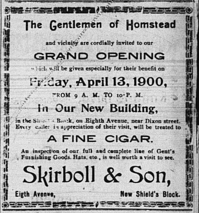 4/6/1900: Ad announcing the grand opening of the new location of Skirboll and Son.