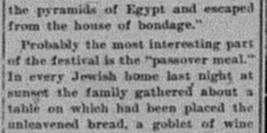 4/22/1902:  Passover started last night and continues for the week