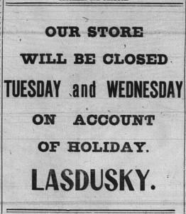 9/21/1903: Advertisement regarding Lasdusky's store on Rosh Hashana.
