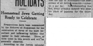 9/4:  Hebrew Holidays:  Homestead Jews Getting Ready to Celebrate