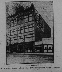 6/12/1916: Half Bros. Store, where the anniversary sale starts tomorrow