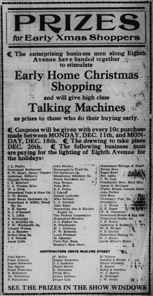 12/13/1916: Prizes for Early Xmas Shoppers , included H.L. Little, Jacob Little, I. Lincoff, J. Lasdusky, B. Friedlander, M.I. Grinberg, Louis Freeman, Brazley's Shoe Store, Ben Little, Friedlander Bros. Meat Mkt., Half Bros., Dan Sarron (sic), R. Schermer, I.J. Goldston, Harry Mervis, I. Grossman, Wolk Bros., Morris Grinberg, H. Sapeer, M. Mollinger (sic), and J.W. Gross.