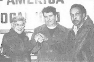 Ron Weisen, center, president of Homestead's union local in the 1980s, who led many of the protests (source: Steelworkers Fight Back)