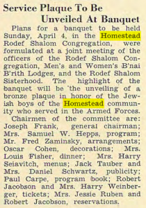 3/19/48 announcement from the Jewish Criterion of the 4/4 banquet honoring the boys from the Homestead community who served in WWII. Click the image to enlarge the article to read it.
