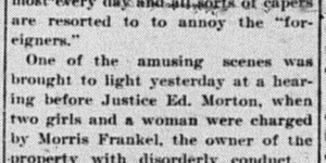 11/15/1899:  Frankel's new tenants moved it, but the old tenants weren't done causing trouble