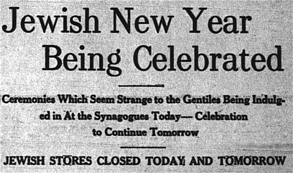 """10/4/1910: """"In every orthodox Jewish synagogue this morning scenes strange and weird to the Gentile had their setting..."""""""