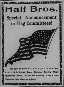 4/27/1917: Half Bros. upgraded their flag inventory and advertising to respond to the demand.