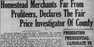 10/15/1920:  Homestead Merchants Far From Profiteers